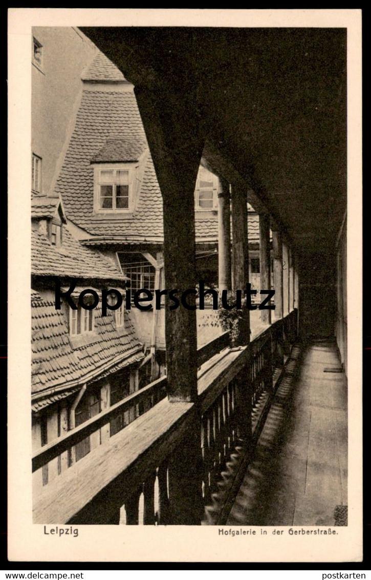 ALTE POSTKARTE LEIPZIG HOFGALERIE IN DER GERBERSTRASSE AK Ansichtskarte postcard cpa