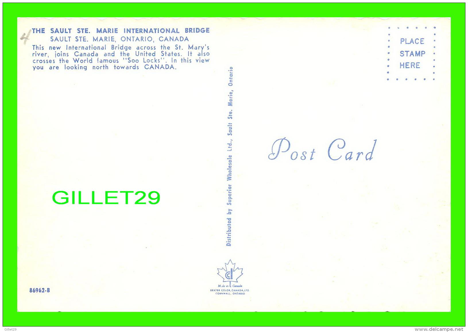 SAULT STE MARIE, ONTARIO - THE SAULT STE MARIE INTERNATIONAL BRIDGE - SUPERIOR SOUVENIR WHOLESALE LTD - - Ontario