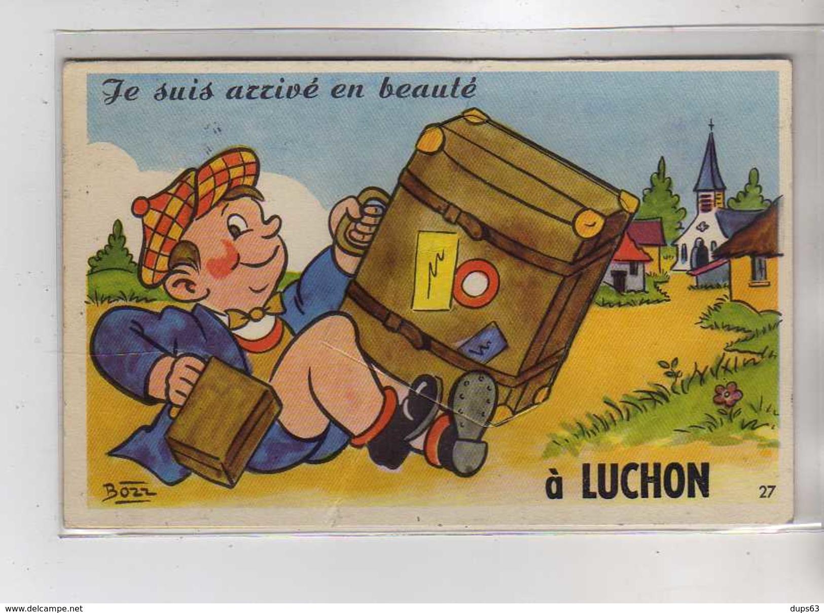 Je Suis Arrivé En Beauté à LUCHON - Très Bon état - Luchon