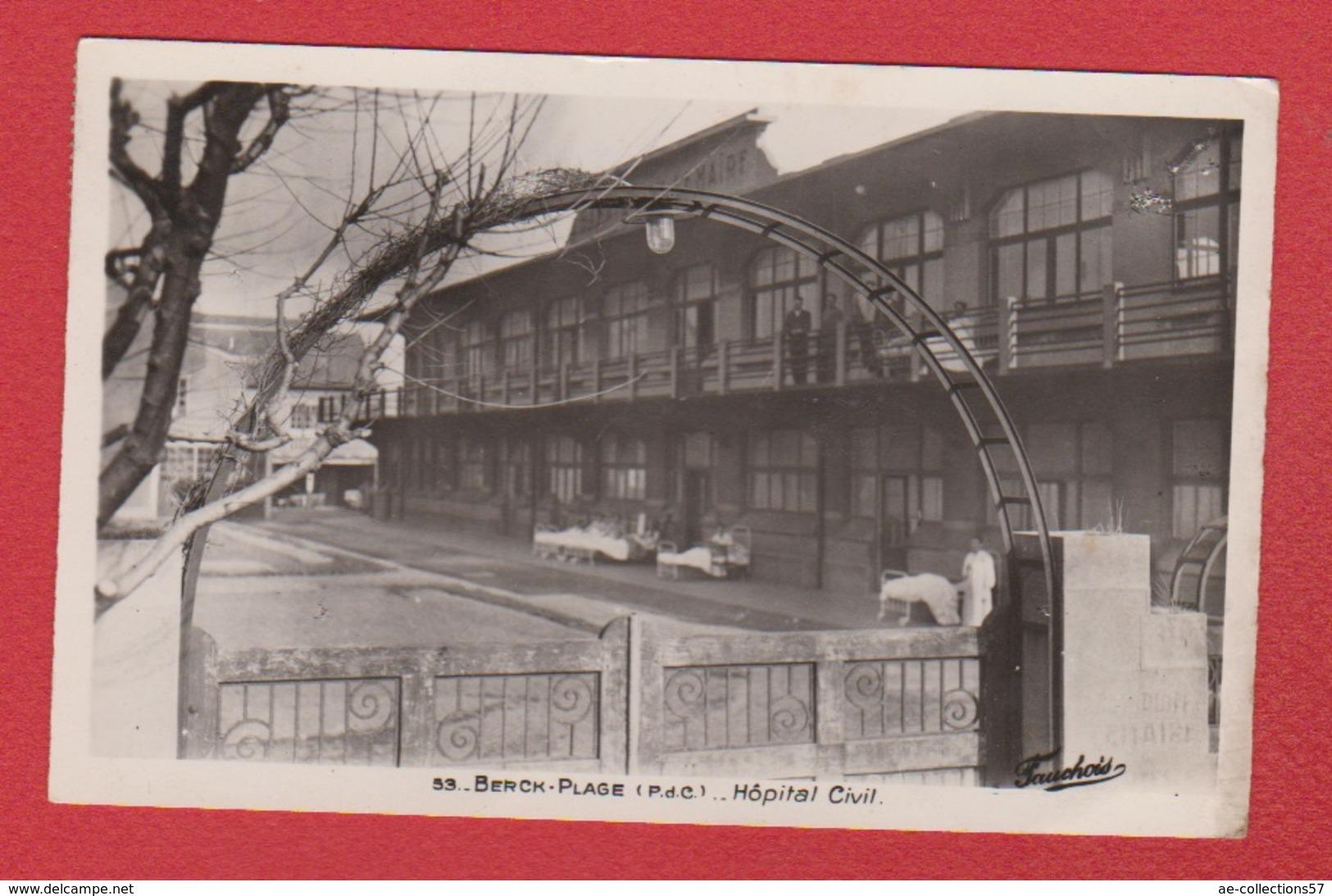 Berck Plage  -- Hôpital Civil - Berck