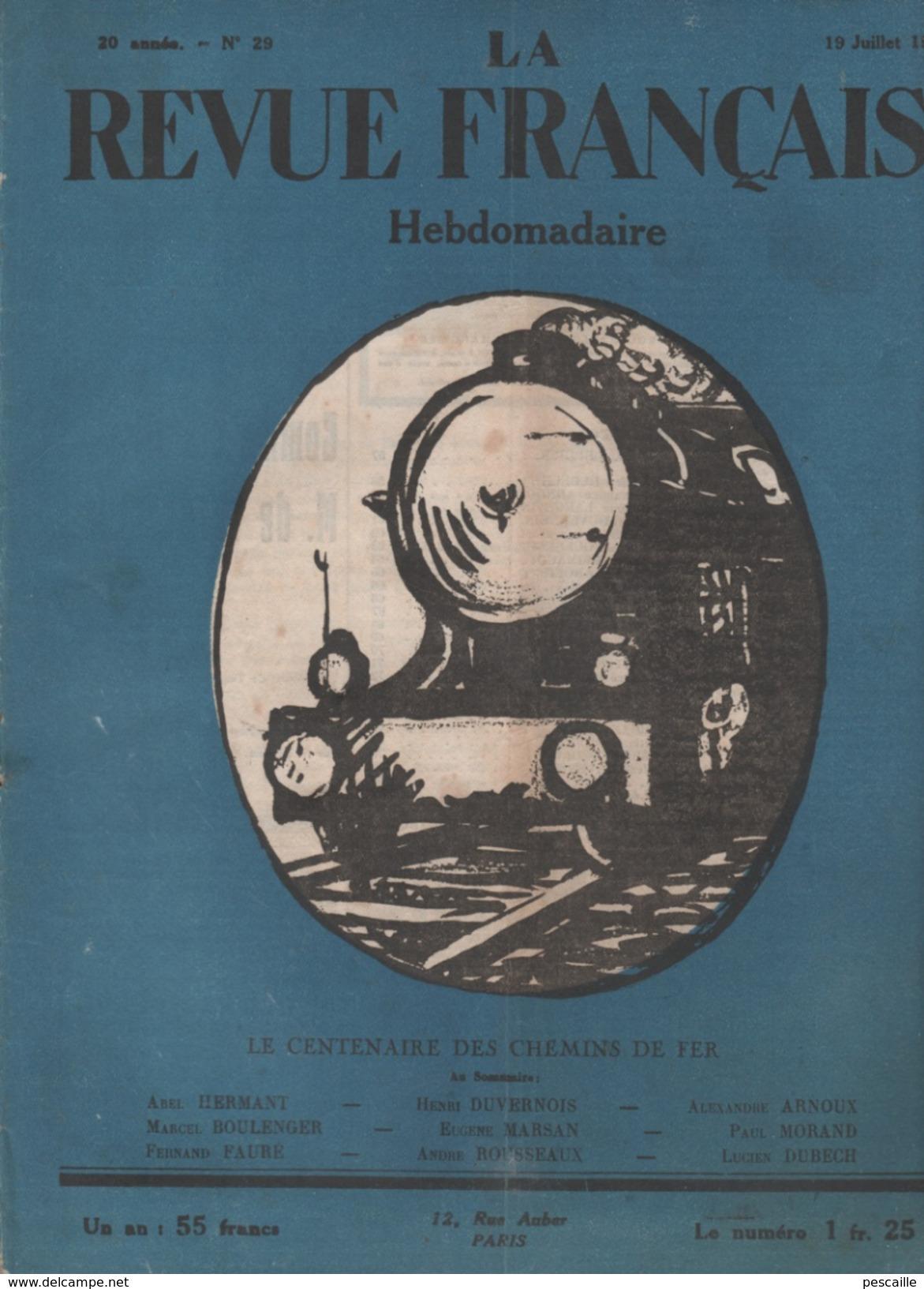 LA REVUE FRANCAISE 19 07 1925 - CHEMINS DE FER - PERCEE DU SIMPLON - GRANDS EXPRESS - ETALON OR - - Giornali