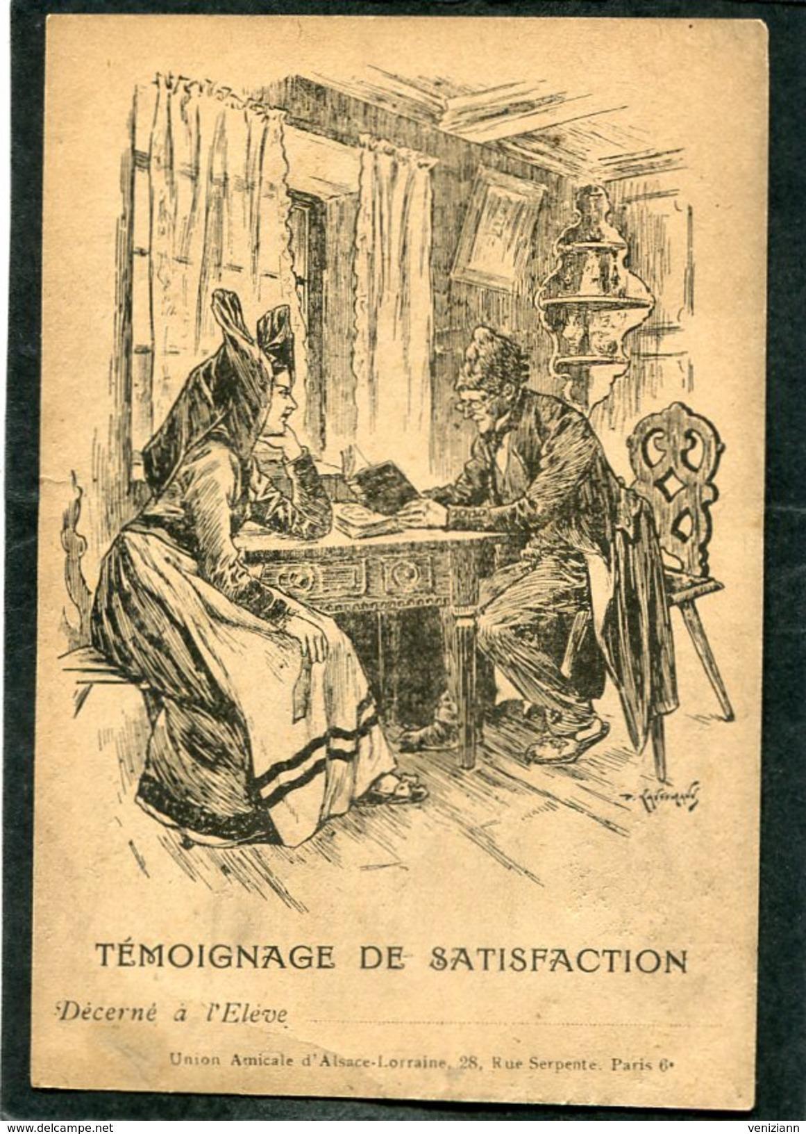 Union Amicale D'Alsace Lorraine - TEMOIGNAGE DE SATISFACTION Décerné à L'Elève........ - War 1914-18