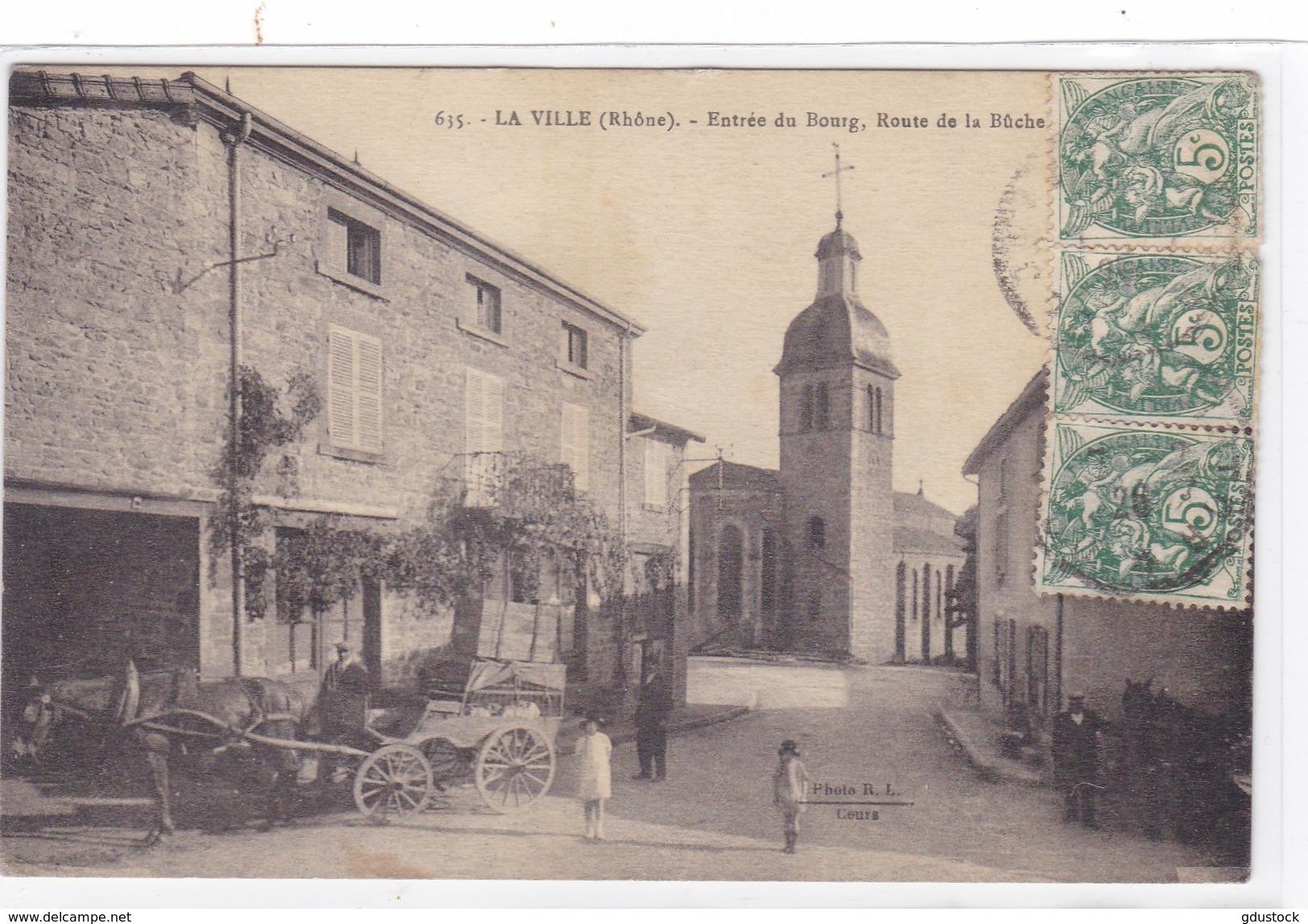 Rhône - La Ville - Entrée Du Bourg, Route De La Bûche - France