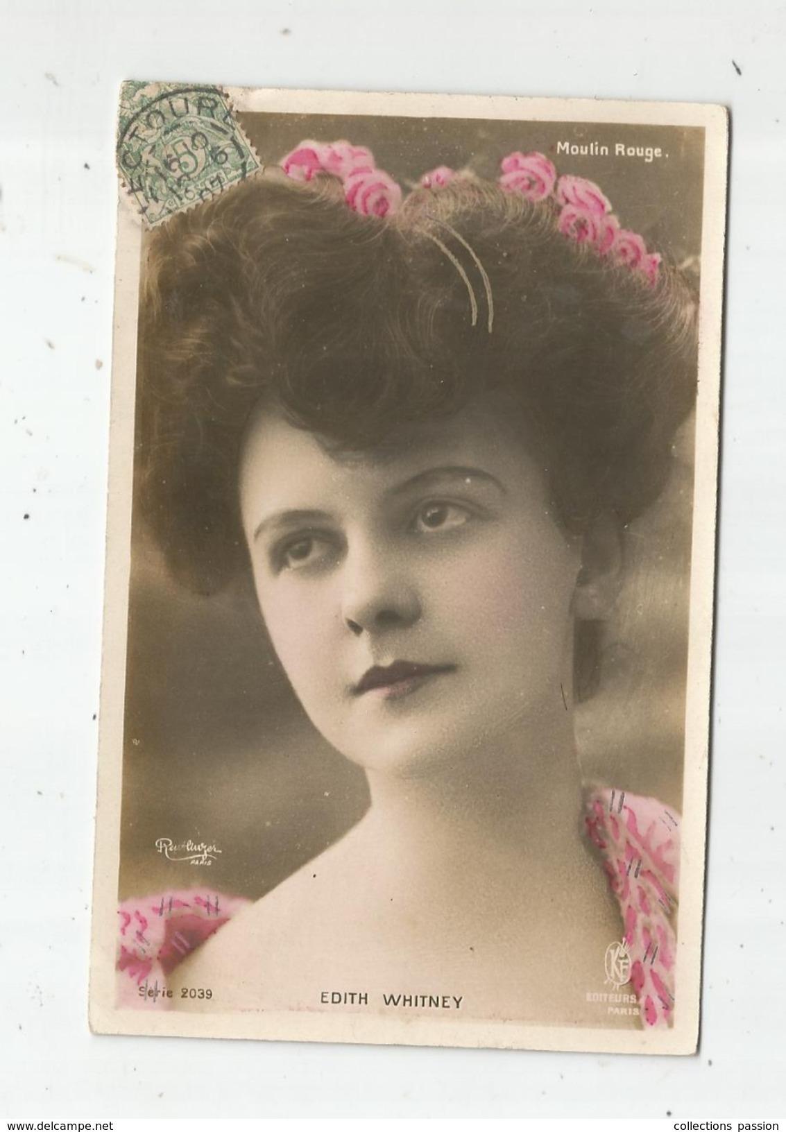 Cp , Spectacle , Artiste , EDITH WHITNEY  , Voyagée 1907 , Union Postale Universelle - Artistes