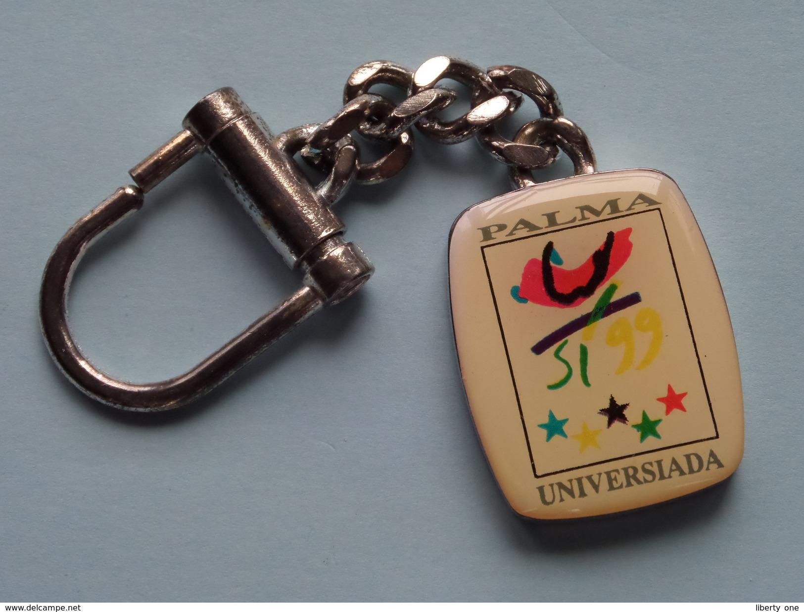 PALMA UNIVERSIADA ( Key Chain - Porte Clé / Sleutelhanger / Zie Foto ) ! - Jeux Olympiques