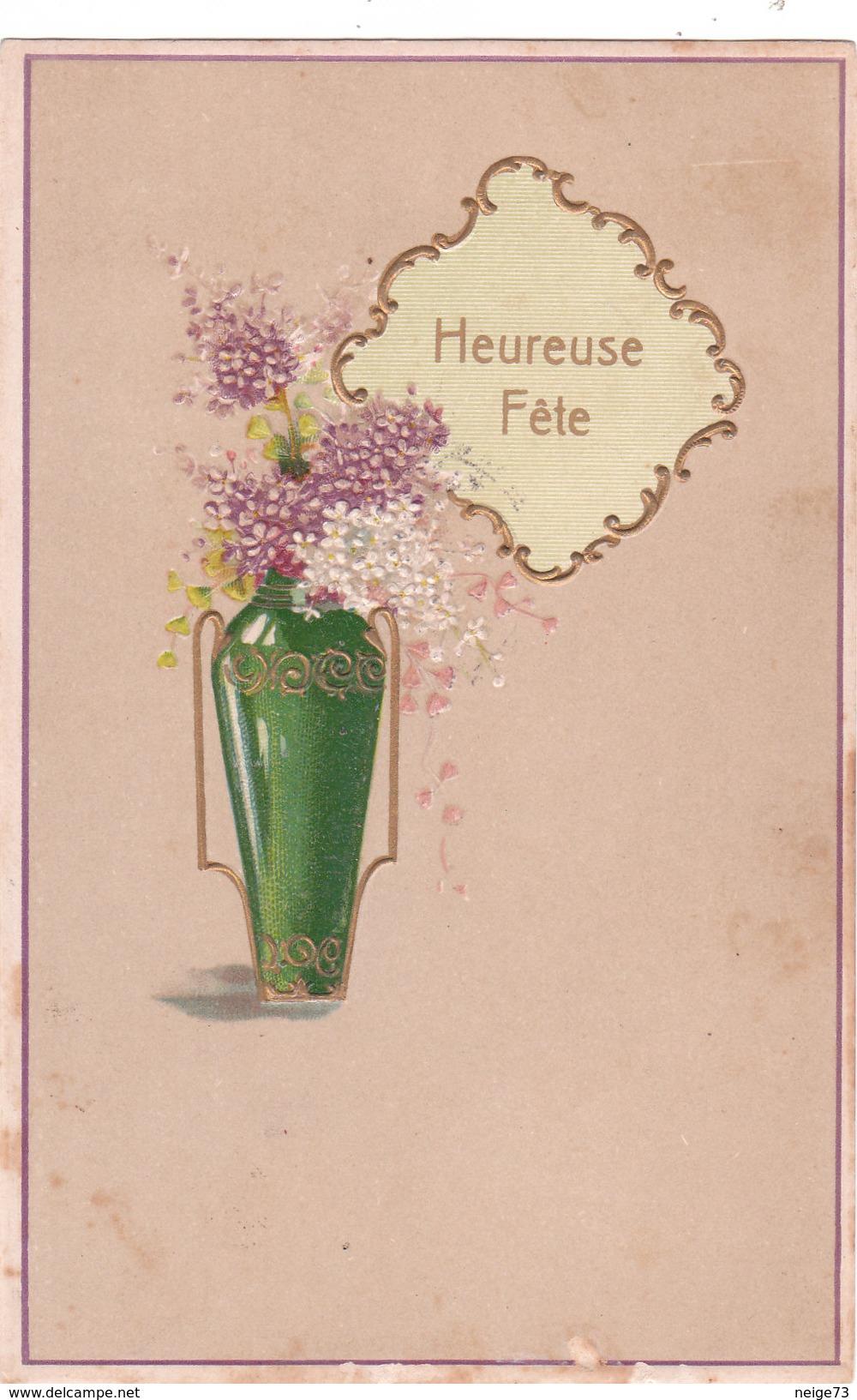 Carte Postale Ancienne Fantaisie - Gaufrée - Fleurs - Heureuse Fête - Fantaisies