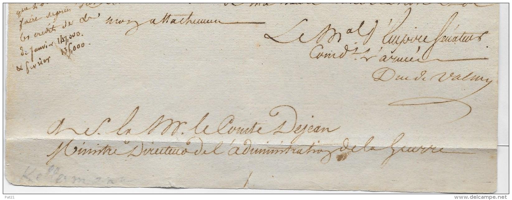 Gers: Maréchal Kellerman. Lettre (1809) Signé Duc De Valmy, Comme Maréchal D'Empire Sénateur Cdt L'armée De Réserve - Autographes