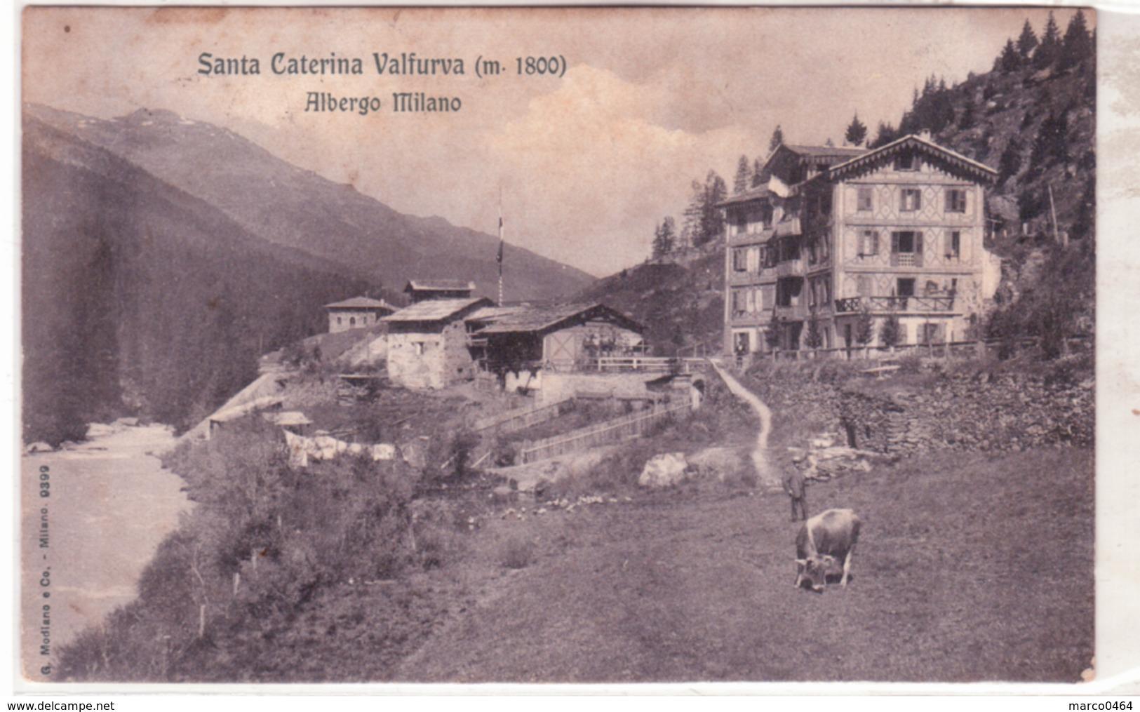 S. Caterina Valfurva  Albergo Milano Viaggiata 1907  E448 - Altre Città