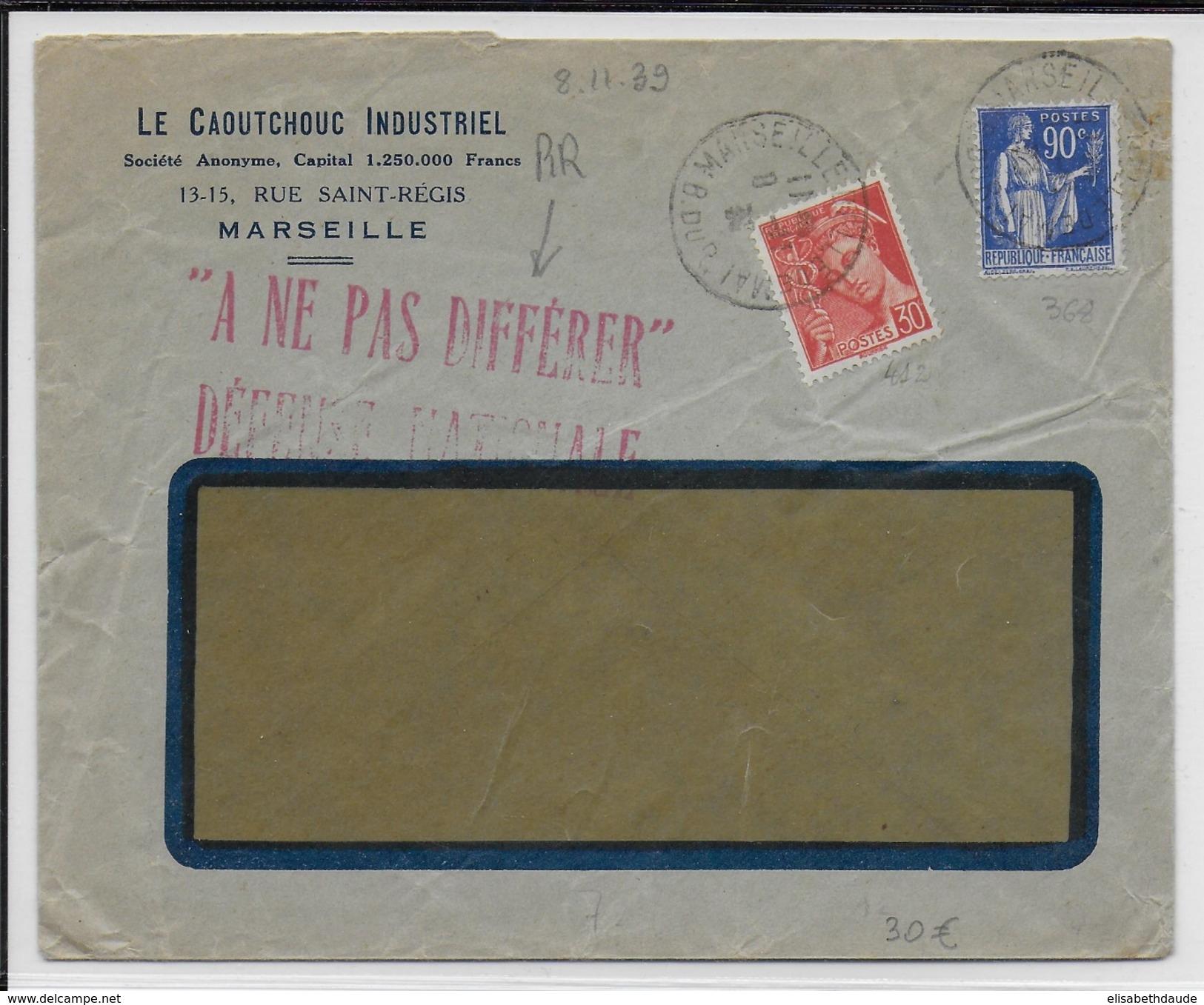 """1939 - ENVELOPPE COMMERCIALE Avec PAIX + MERCURE """"A NE PAS DIFFERER - DEFENSE NATIONALE"""" De MARSEILLE - Marcophilie (Lettres)"""
