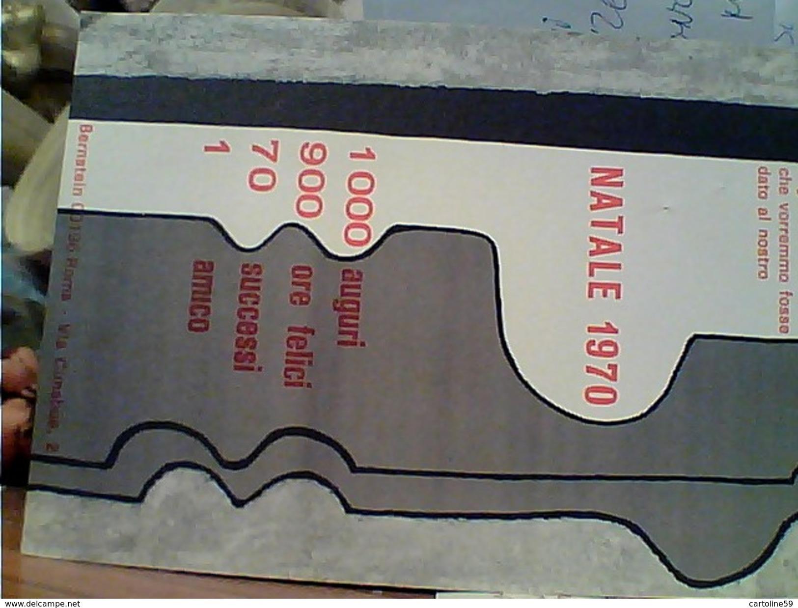 AUGURI NATALE 1970  1000 AUGURI 900 ORE FELICI 70 SUCCESSI 1 AMICO N1970  GB13421 - Natale