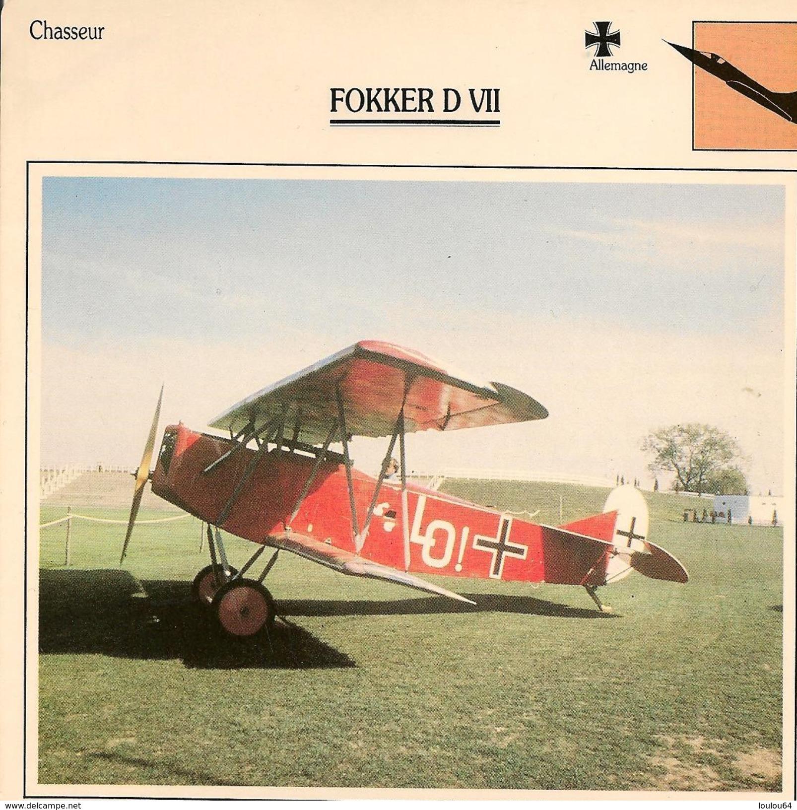 Fiches Illustrées - Caractéristiques Avions - Chasseur - FOKKER D VII - Allemagne - (01) - - Aviation