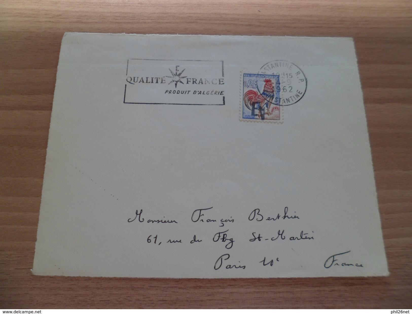 """R Devant De Lettre Constantine 4/9/1962 à Paris Avec N° 1331 Surcharge Manuelle EA  A Inversé Flamme """"Qualité France"""" TB - Algeria (1924-1962)"""