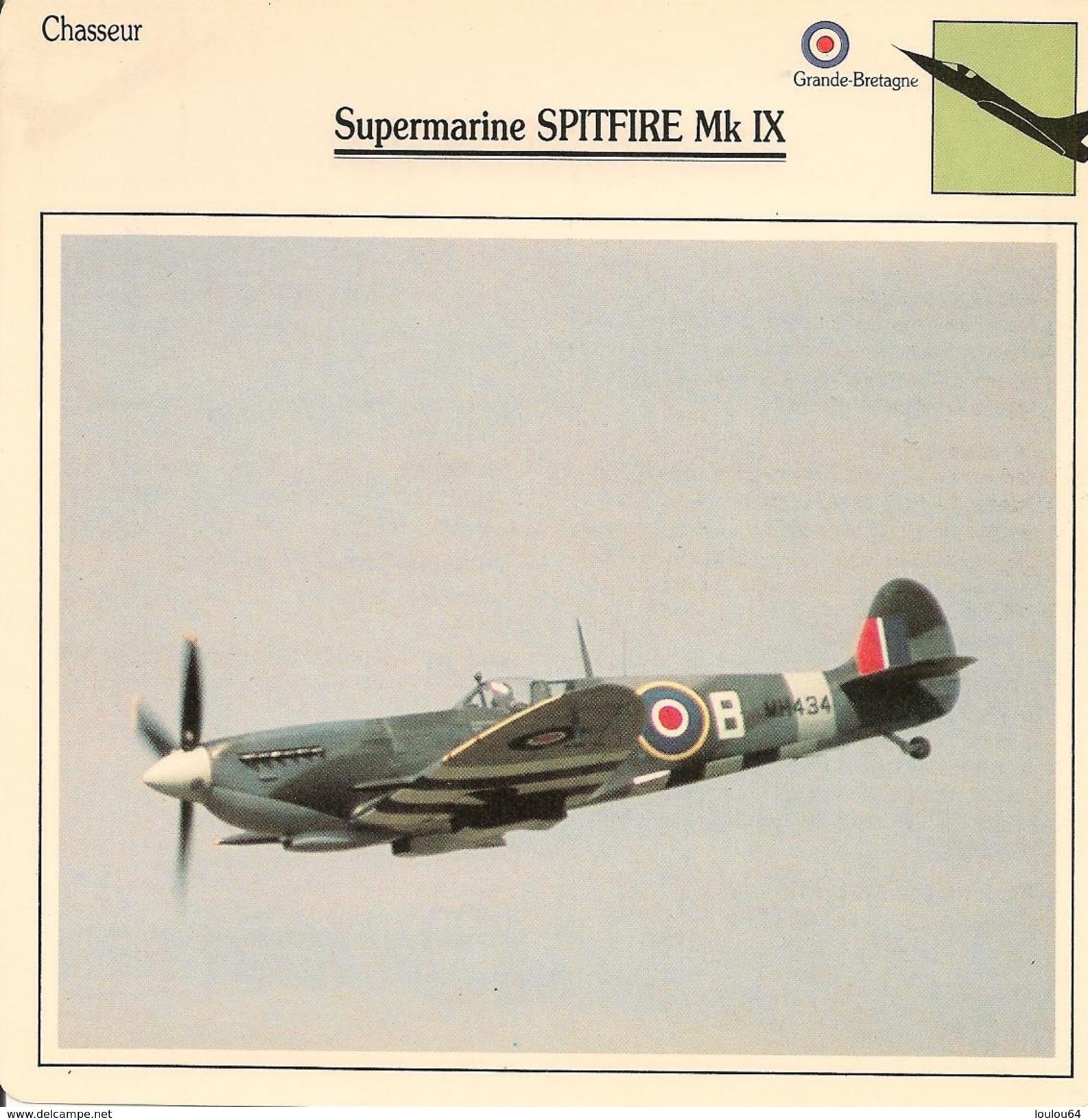 Fiches Illustrées - Caractéristiques Avions - Chasseur - Supermarine SPITFIRE MK IX - Grande Bretagne - (36) - - Aviation