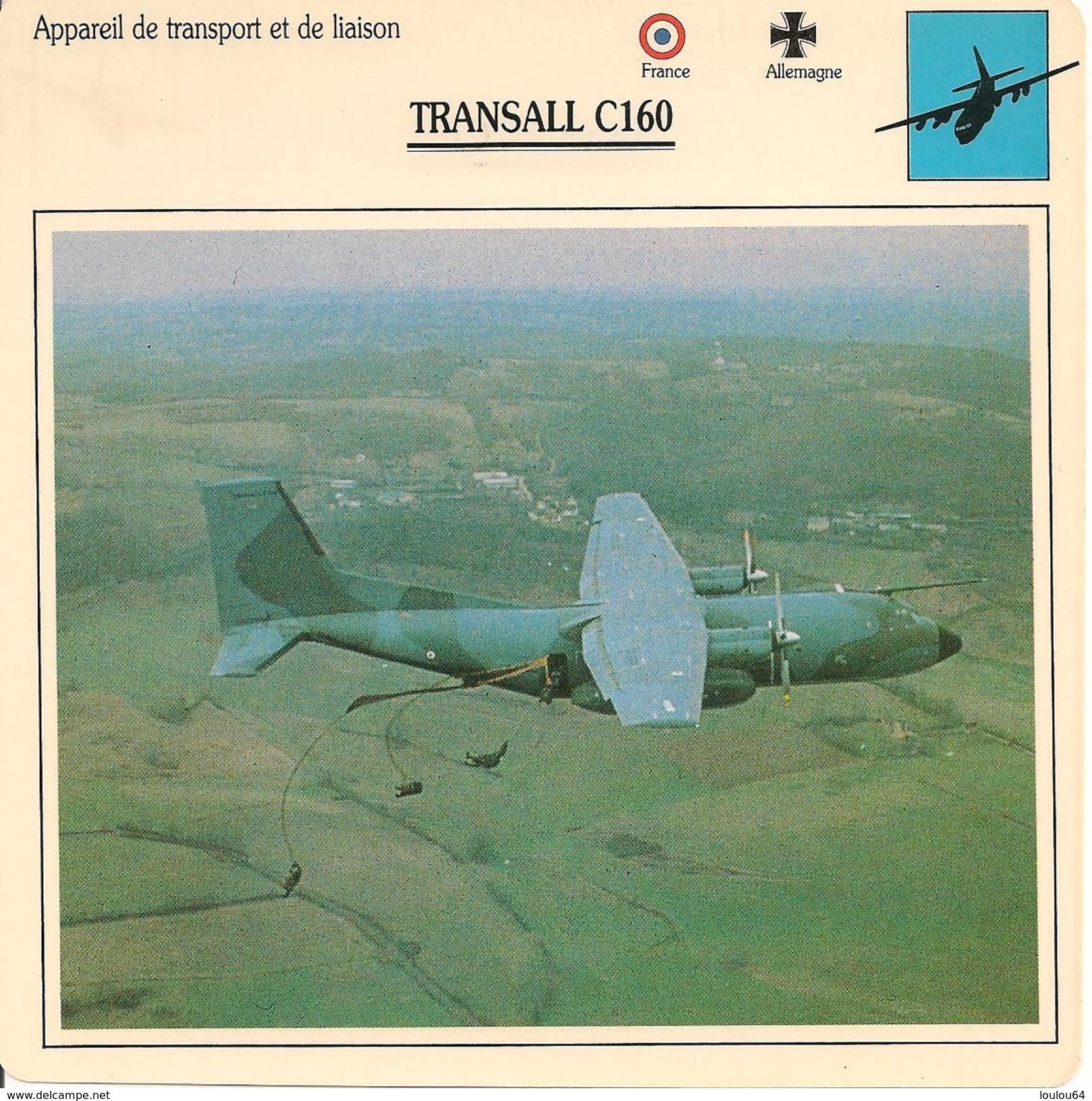 Fiches Illustrées - Caractéristiques Avions - Appareil De Transport Et D'appui - TRANSALL C160 - FRANCE-ALLEMAGNE - (44) - Aviation