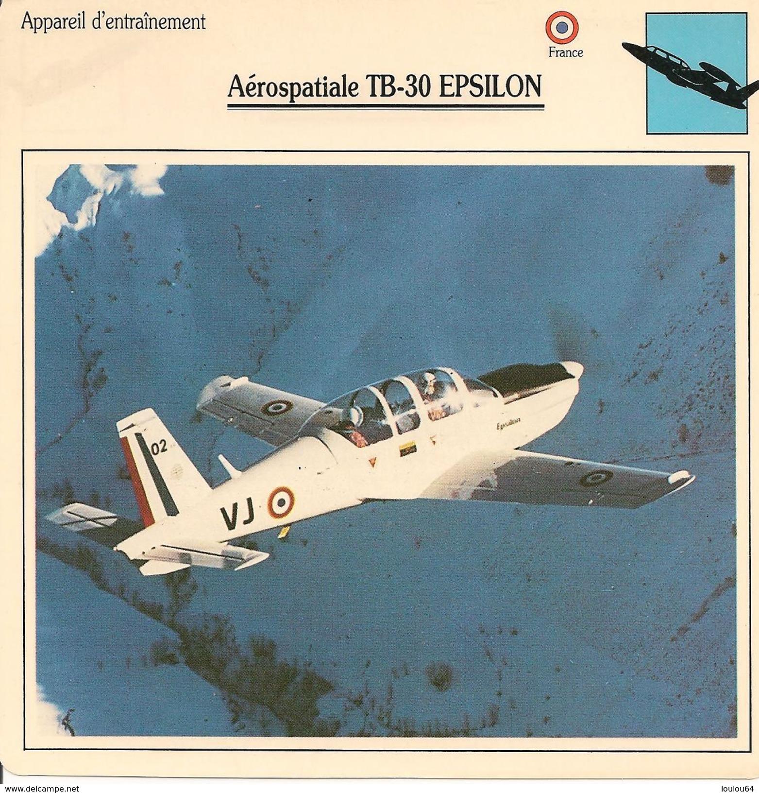 Fiches Illustrées - Caractéristiques Avions - Appareil D'entraînement - Aérospatiale TB-30 - EPSILON - FRANCE - (53) - Aviation