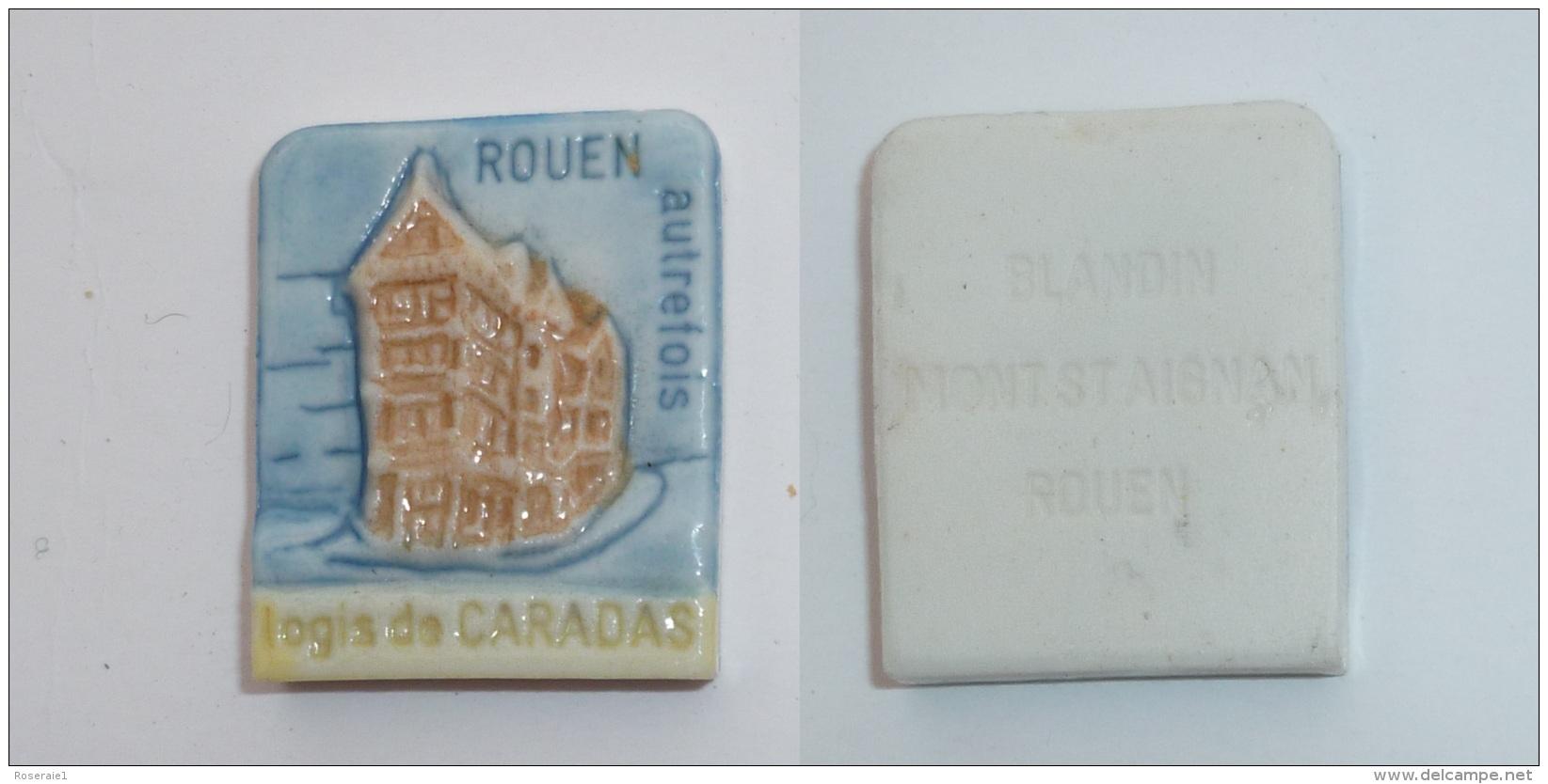 FEVE ROUEN AUTREFOIS, LOGFIS DE CARADAS, Signe BLANDIN à MONT ST AIGNAN - Région
