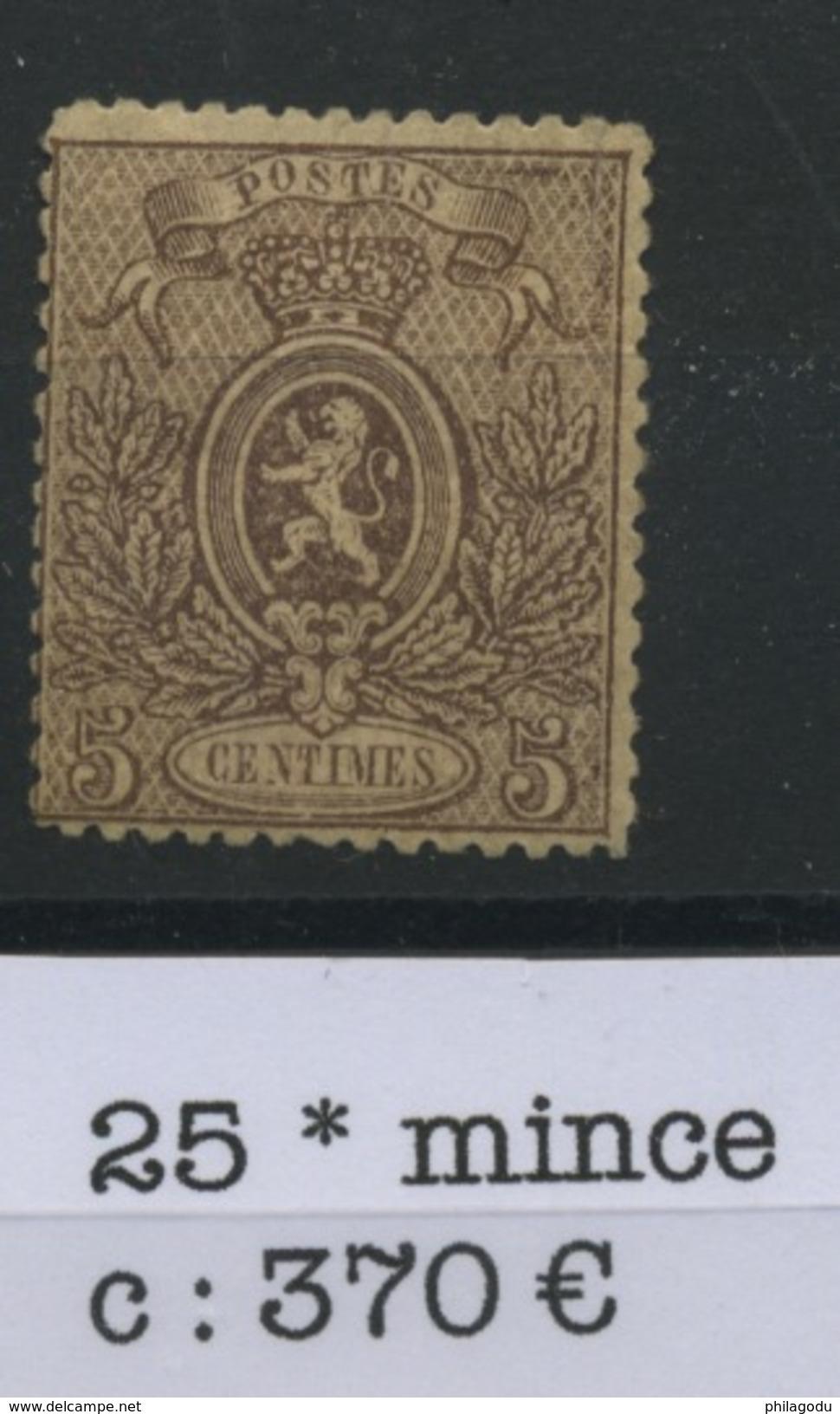25 * Belgique 5c Brun  Gomme D'origine Propre Charnière Mais Aminci, Coté 370 € - 1866-1867 Blasón