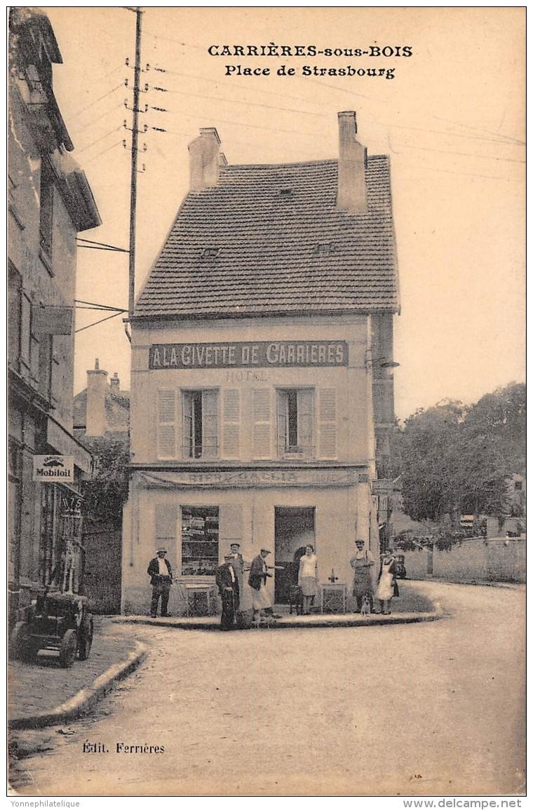 """78 - LES YVELINES / Carrières Sous Bois - Place De Strasbourg - Café """" A La Civette Des Carrières """" - Beau Cliché Animé - Autres Communes"""
