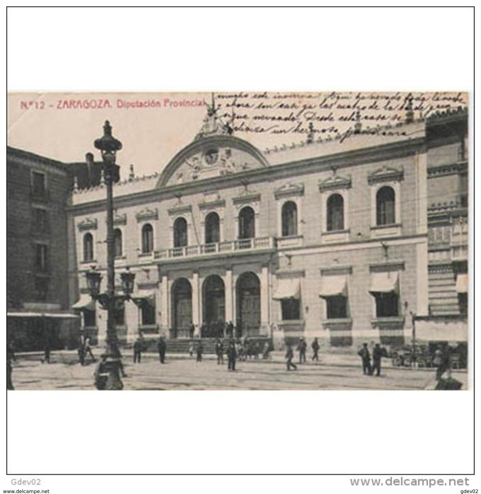 ZRGZTPA4313CPA-LFTM5595TAROT.Tarjeta Postal De ZARAGOZA.Edificios,personas En La PLAZA Y DIPUTACION PROVINCIAL.CCLD - Otros