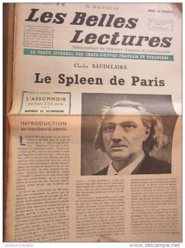 Les Belles Lectures N°29 Du 14 Au 20 Août 1946/ Baudelaire: Le Spleen De Paris - Autres Collections