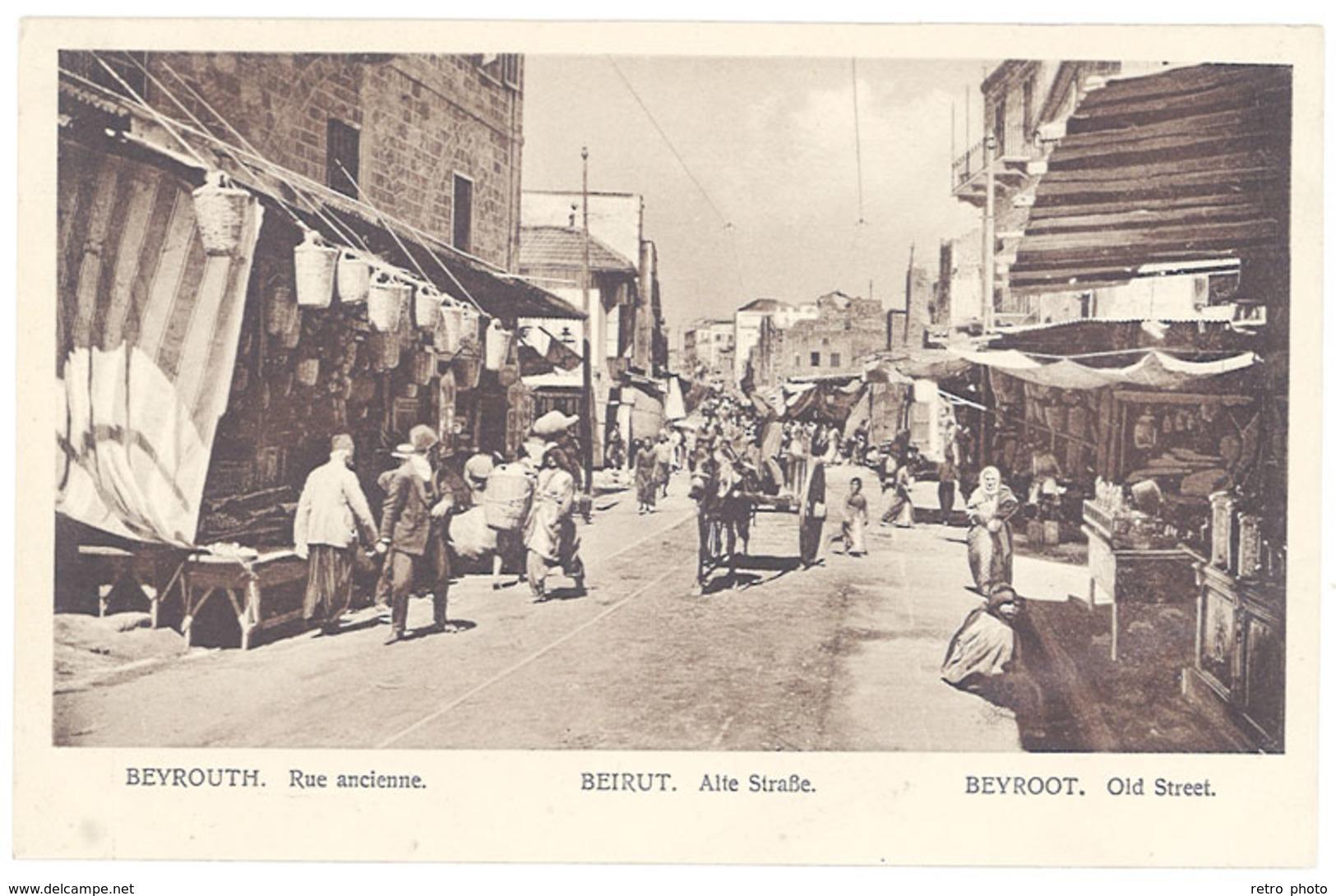 Cpa Liban - Beyrouth - Rue Ancienne ( Beyroot, Old Street ) - Liban