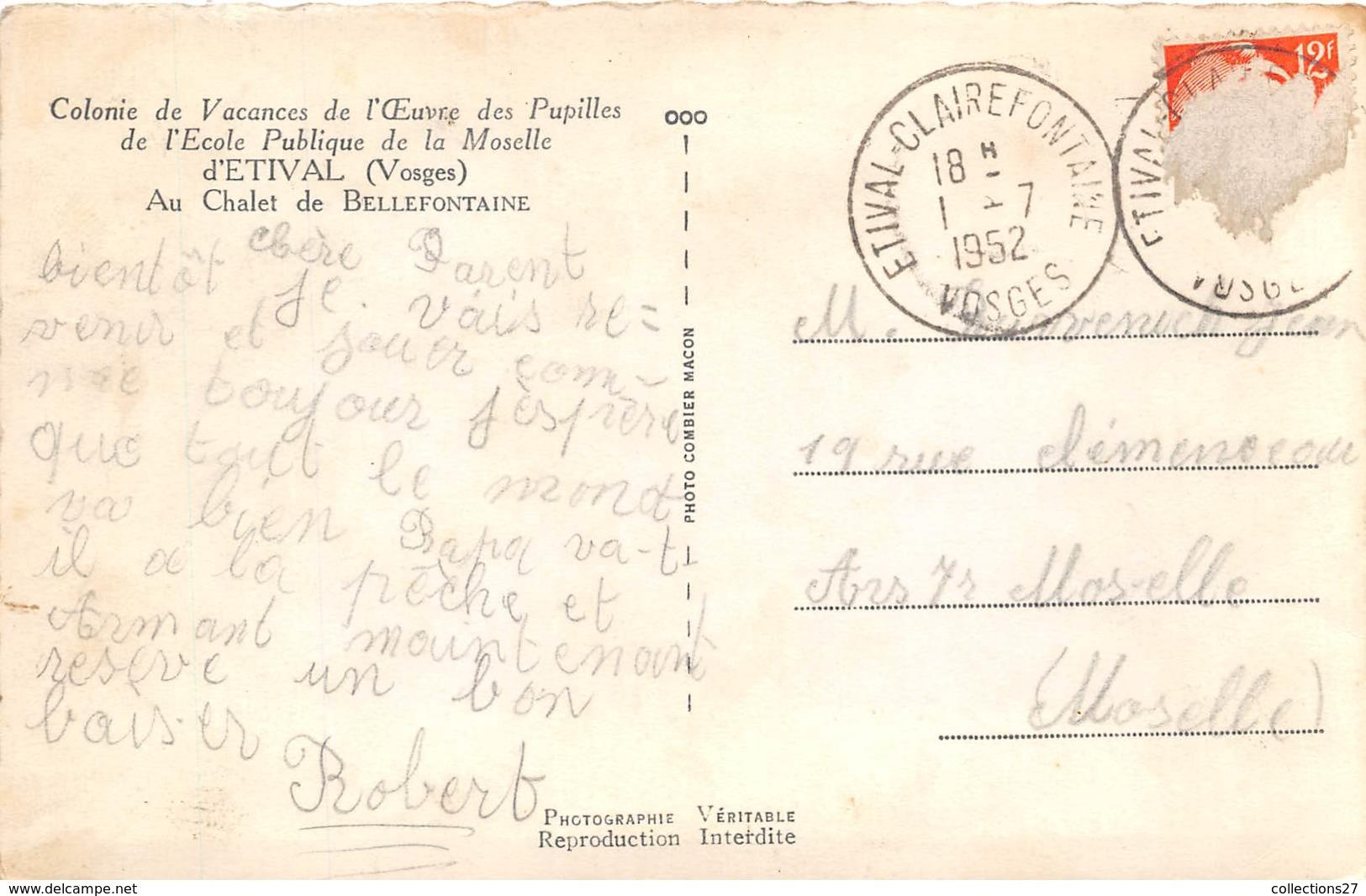 """88-ETIVAL- COLONIE DE VACANCES DE L'OEUVRE DE PUPILLES DE L'ECOLE PUBLIQUE DE LA MOSELLE """" AU CHALET DE BELLEFONTAINE """" - Etival Clairefontaine"""