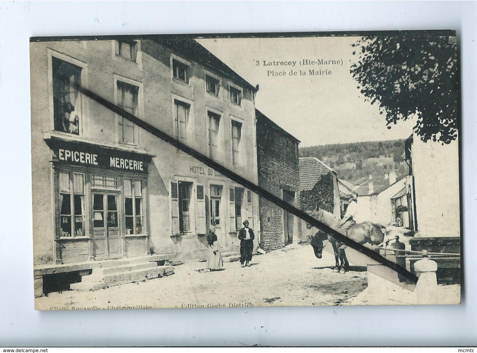 CPA  Rétrécit -  Latrecey  (Hte Marne ) - Place De La Mairie  (Epicerie , Mercerie , Hôtel Du Commerce ) - Altri Comuni