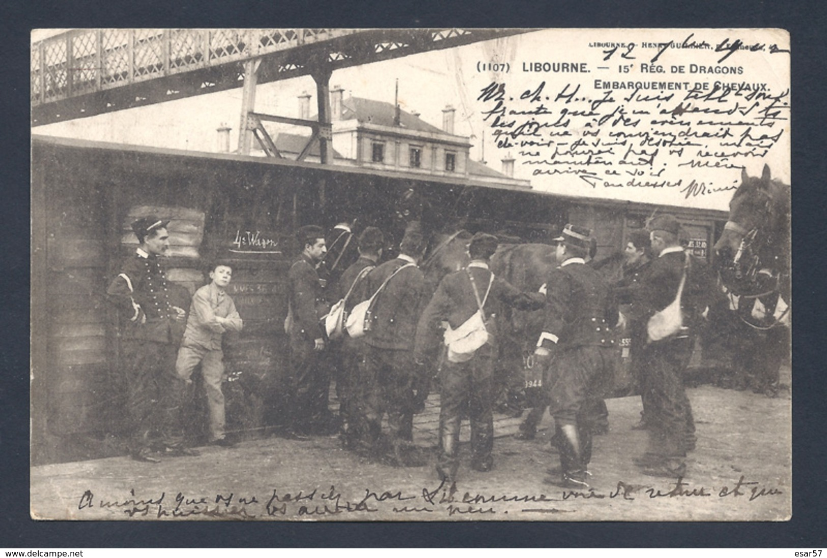 33 LIBOURNE 15 ème Régiment De Dragons Embarquement De Chevaux Dans Le Train - Libourne