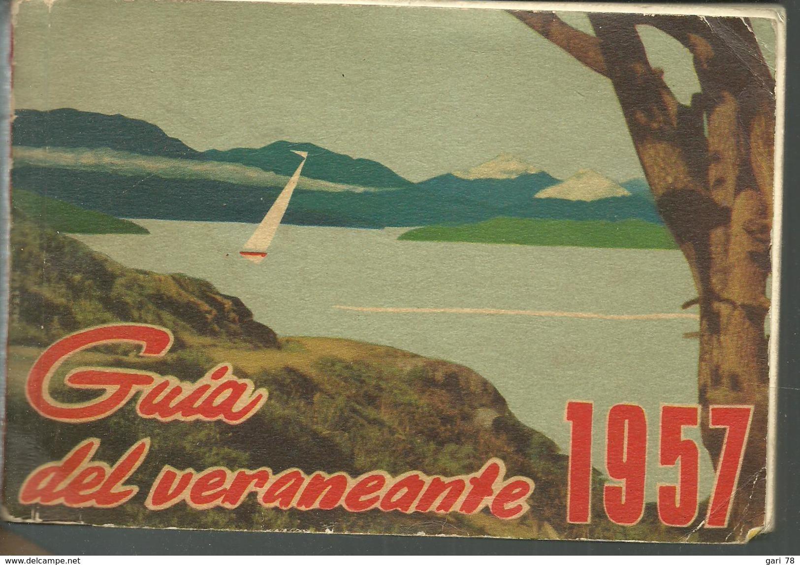 Guia Del Veraneante  1957 Ferrocarriles Desl Estalo CHILE - Culture