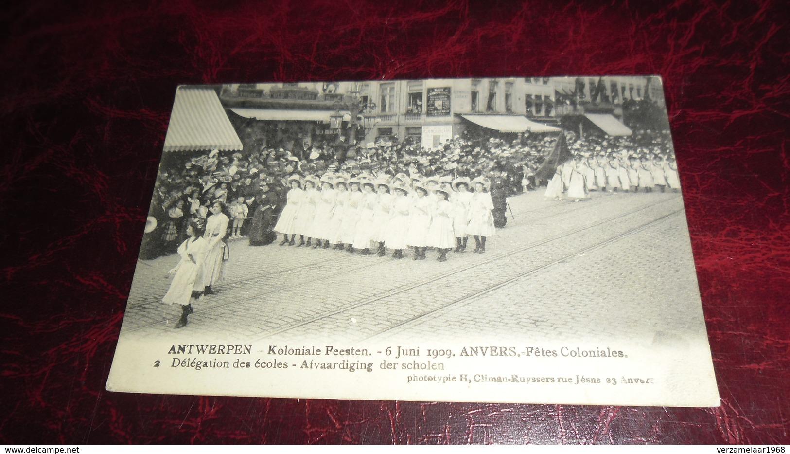 A N T W E R P E N ._  KOLONIALE FEESTEN , 6 JUNI 1909   _    * 449 - Antwerpen