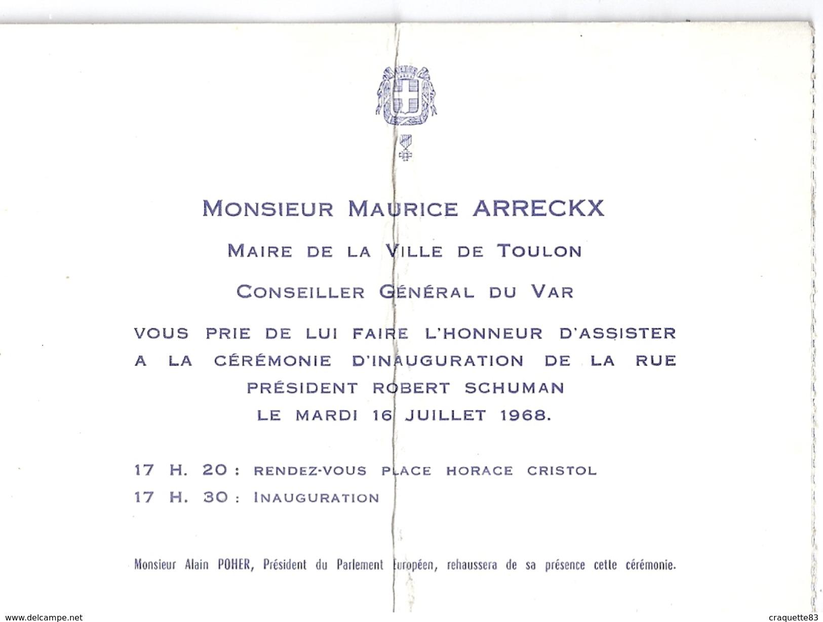 MONSIEUR MAURICE ARRECKX MAIRE DE TOULON VOUS PRIE D'ASSISTER A L'INAUGURATION DE LA RUE ROBERT SCHUMANN 1968 - Mappe