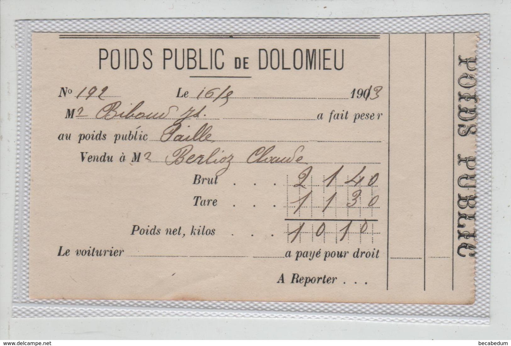 Poids Public De Dolomieu 1913 Biboud Paille Berlioz - Alte Papiere
