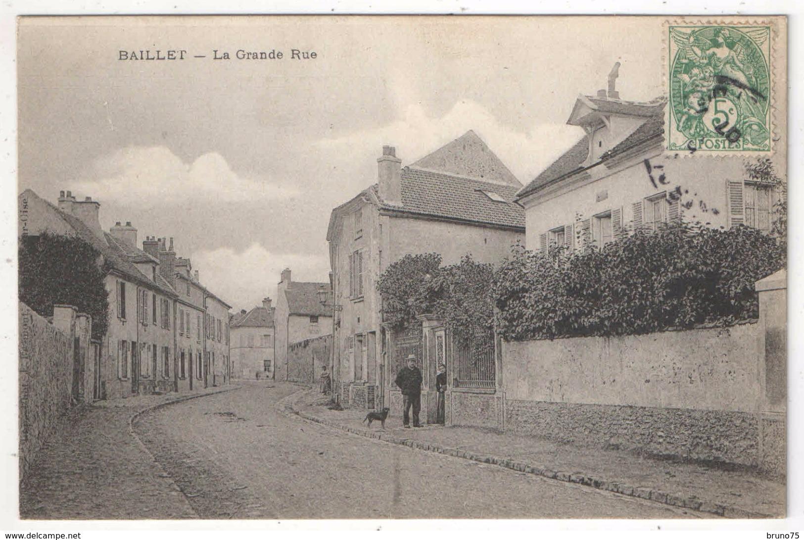 95 - BAILLET - La Grande Rue - 1907 - France