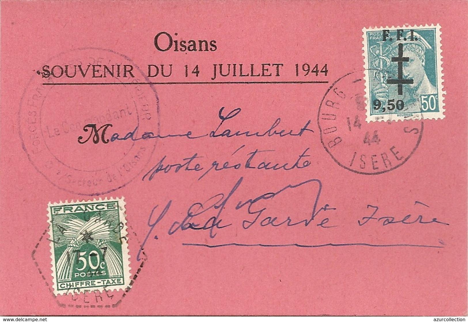 SOUVENIR LIBERATION OISANS .TIMBRE SURCHARGE FFI + TAXE 50 CTS . DEDICACE PAR GAL DE GAULLE - Marcophilie (Lettres)