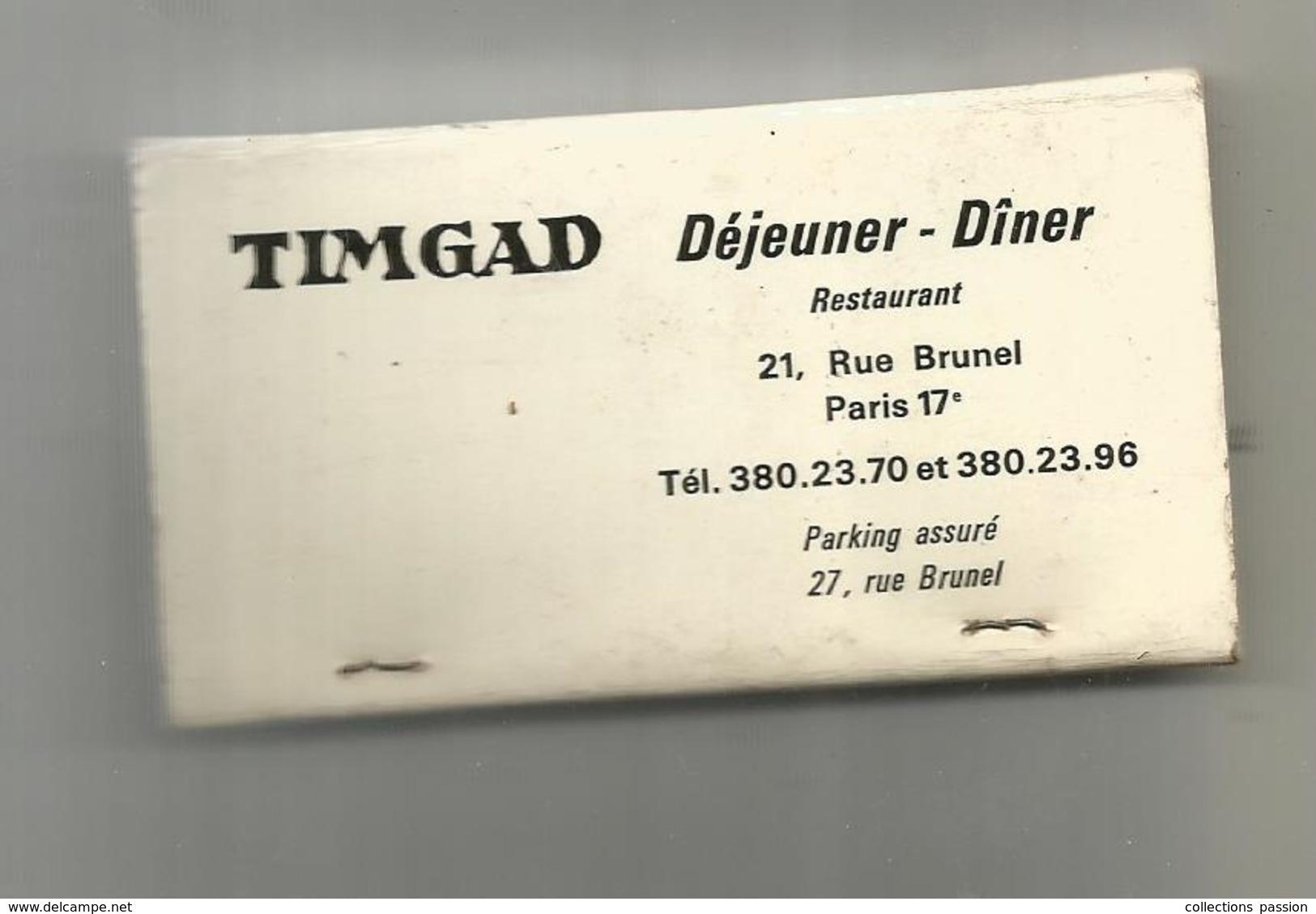 G-I-E , Tabac , Boite, Pochette D'ALLUMETTES, 2 Scans, Publicité, Restaurant De Cuisine Orientale TIMGAD ,Paris, 9 X 4.5 - Matchbox Labels