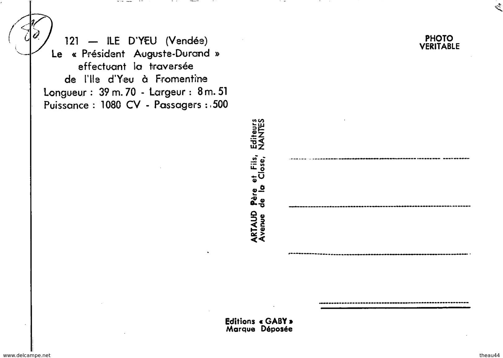 """¤¤  - 121   -  ILE D'YEU  -  Le Bateau """" Président Auguste-Durand """" Effectuant La Traversée   -  ¤¤ - Ile D'Yeu"""