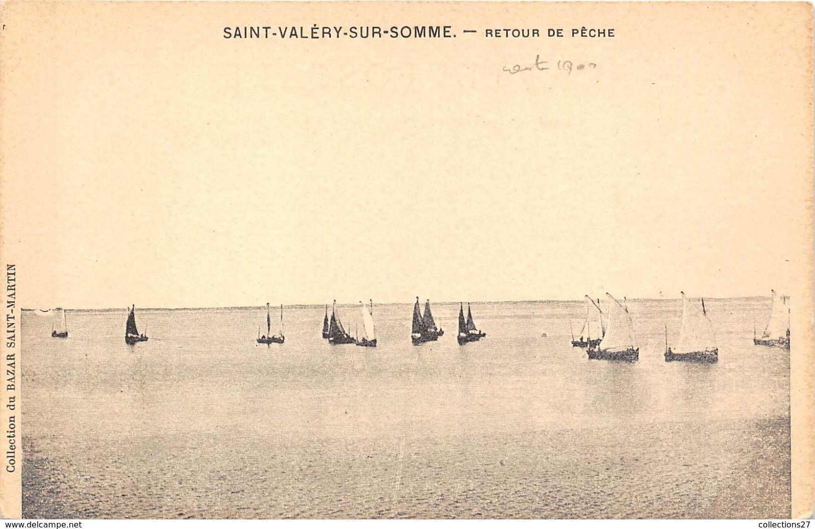 80-SAINT-VALERY-SUR-SOMME-  RETOUR DE PÊCHE - Saint Valery Sur Somme
