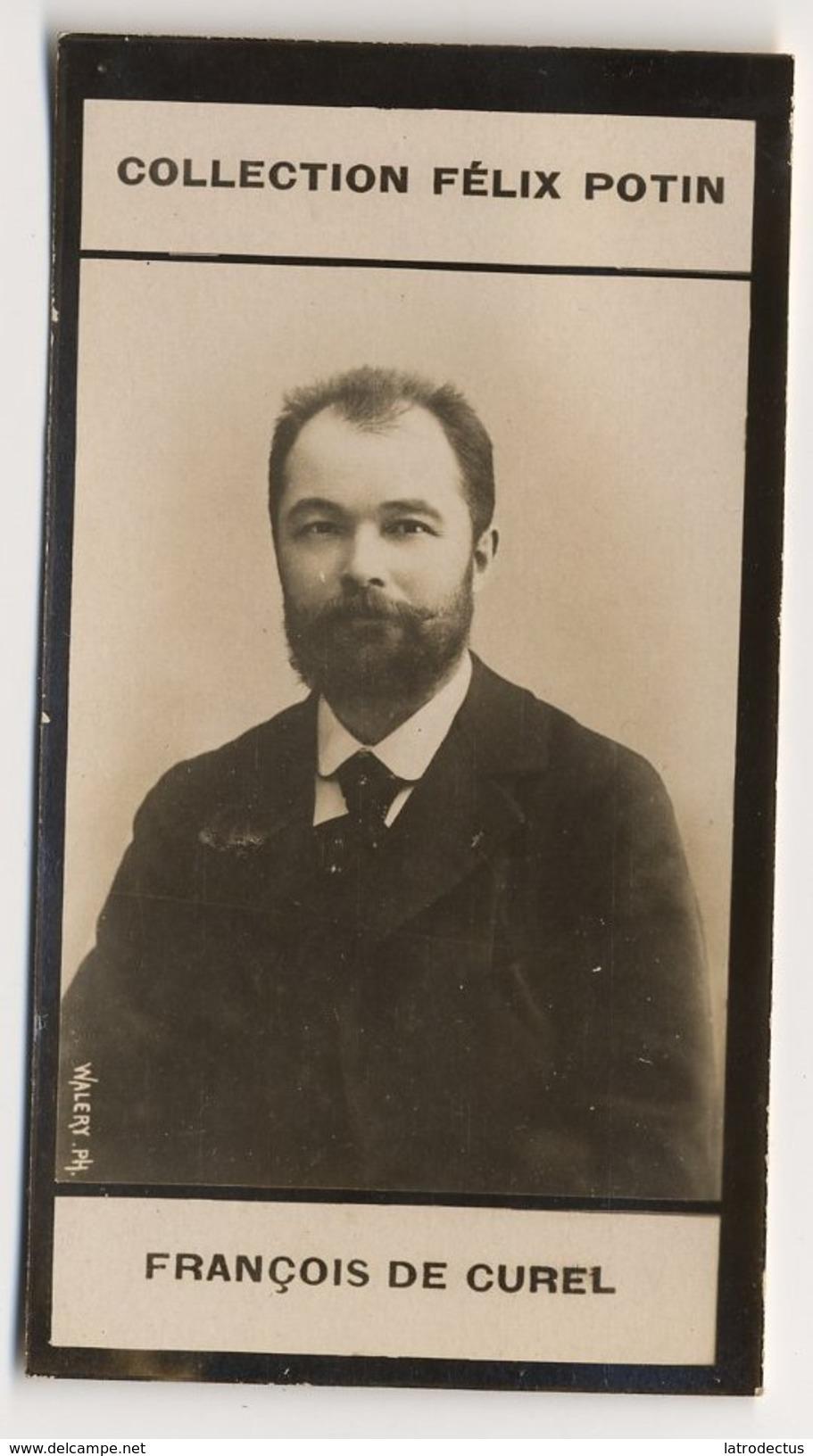 Collection Felix Potin - 1898 - REAL PHOTO - François De Curel, Homme De Lettres - Félix Potin