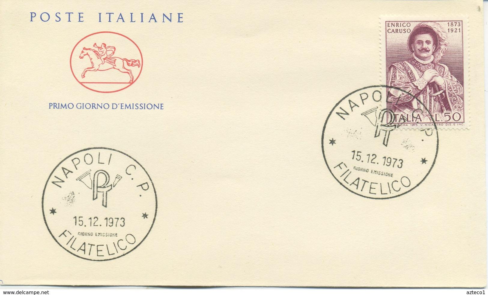 ITALIA - FDC CAVALLINO 1973 - ENRICO CARUSO - MUSICA - 6. 1946-.. Republic