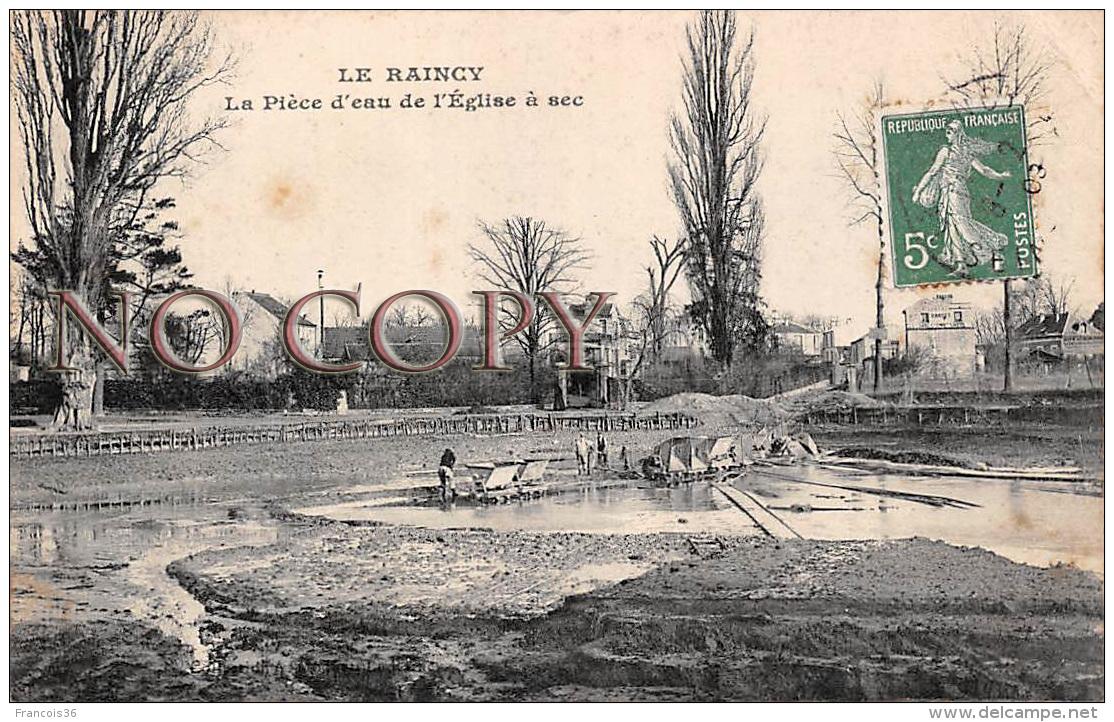 93 - Le Raincy - La Pièce D'eau De L'Eglise à Sec - Le Raincy