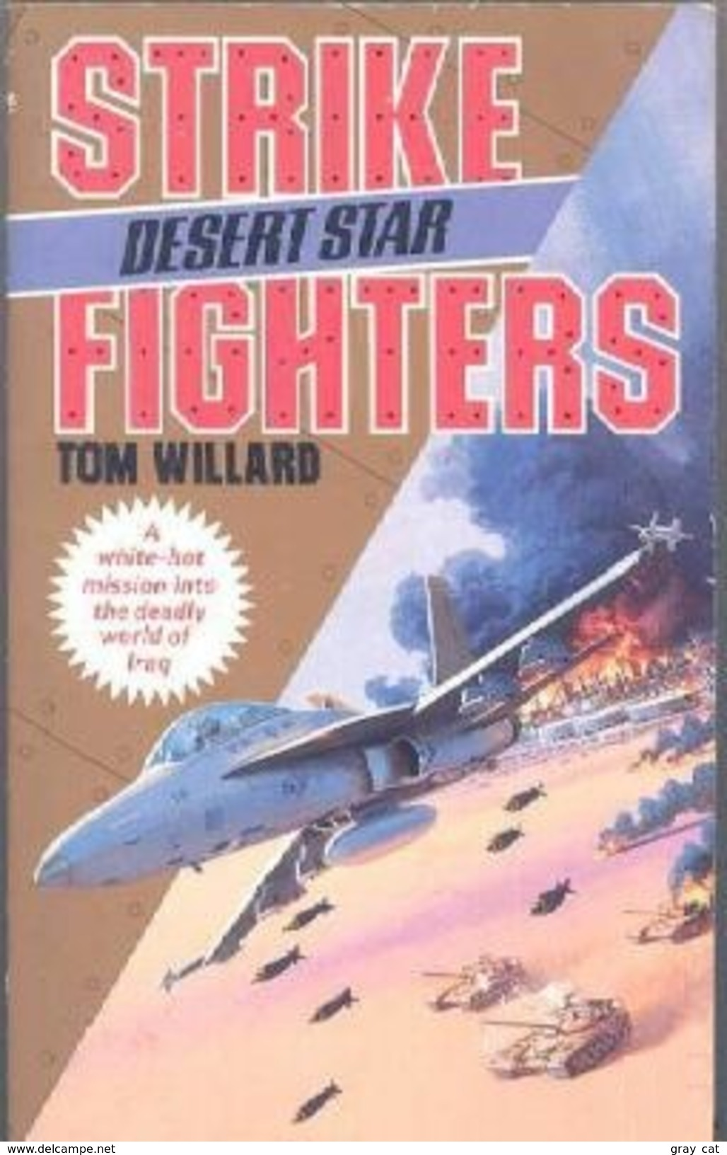 STRIKE FIGHTERS By Willard, Tom (ISBN 9780061001932) - Novels
