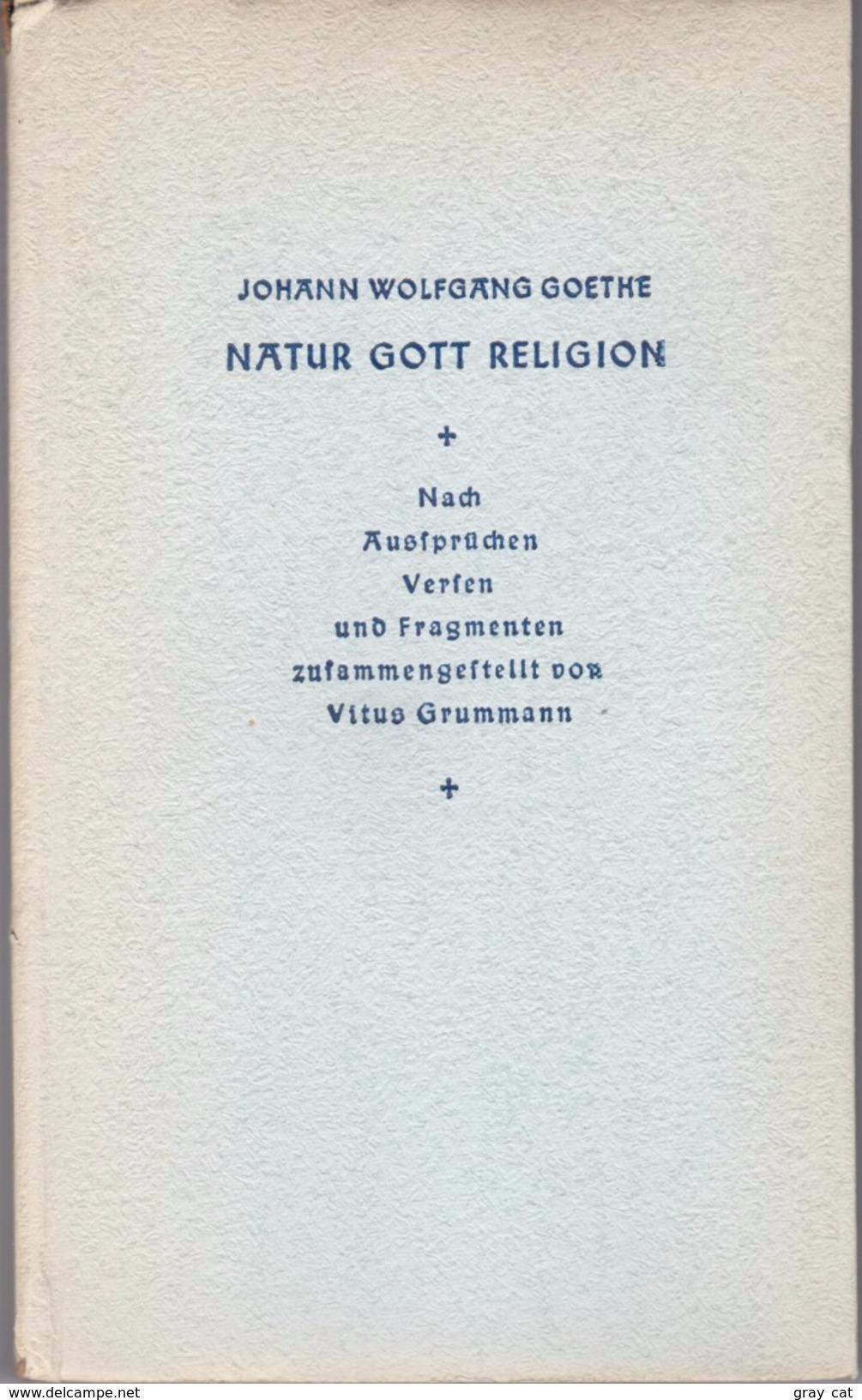 Natur, Gott, Religion By Wolfgang Goethe, Johann Und Vitus Grummann - Books, Magazines, Comics
