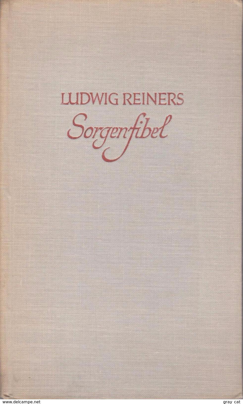 Sorgenfibel By Reiners,Ludwig - Old Books