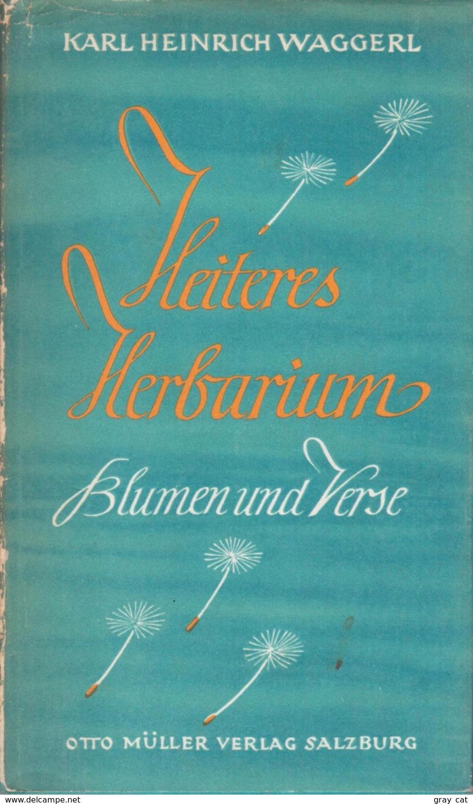HEITERES HERBARIUM By Waggerl, Karl Heinrich - Old Books