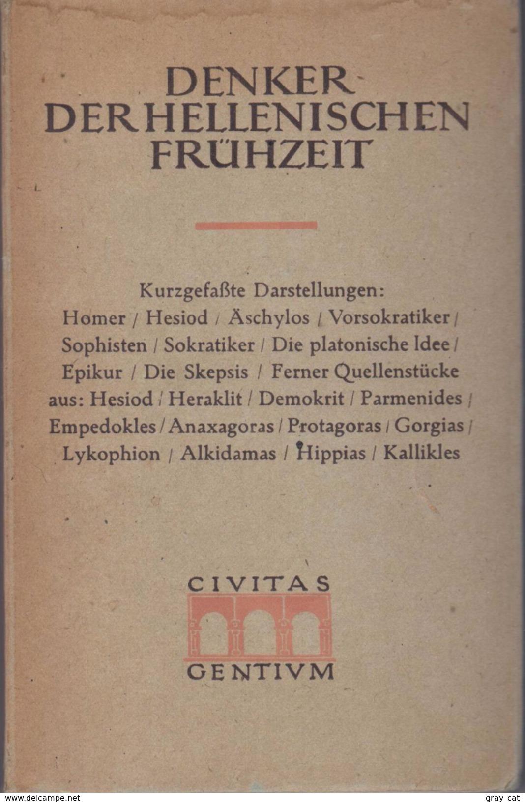 Denker Der Hellenischen Frühzeit (Civitas Gentium Vol V) By Kurt Nassauer - Books, Magazines, Comics
