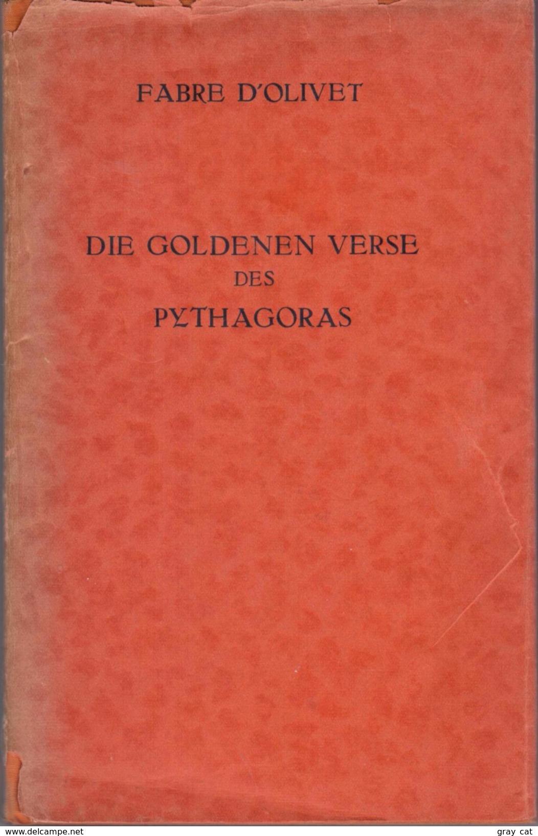 DIE GOLDENEN VERSE DES PYTHAGORAS By Fabre D'Olivet , Antoine - Books, Magazines, Comics
