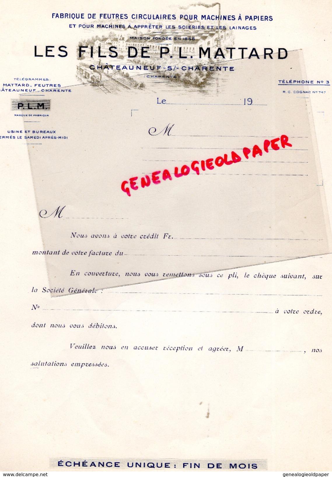 16 -CHATEAUNEUF SUR CHARENTE-FACTURE FABRIQUE FEUTRES MACHINES PAPIERS-PAPETERIE -FILS DE P.L. MATTARD- - Papeterie