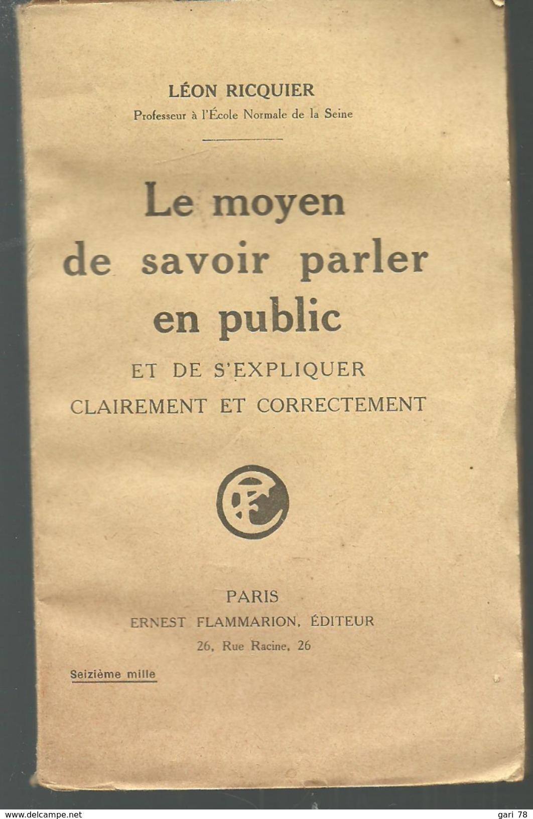 Léon RICQUIER Le Moyen De Savoir Parler En Public Et De S'expliquer Clairement Et Correctement - Bricolage / Technique