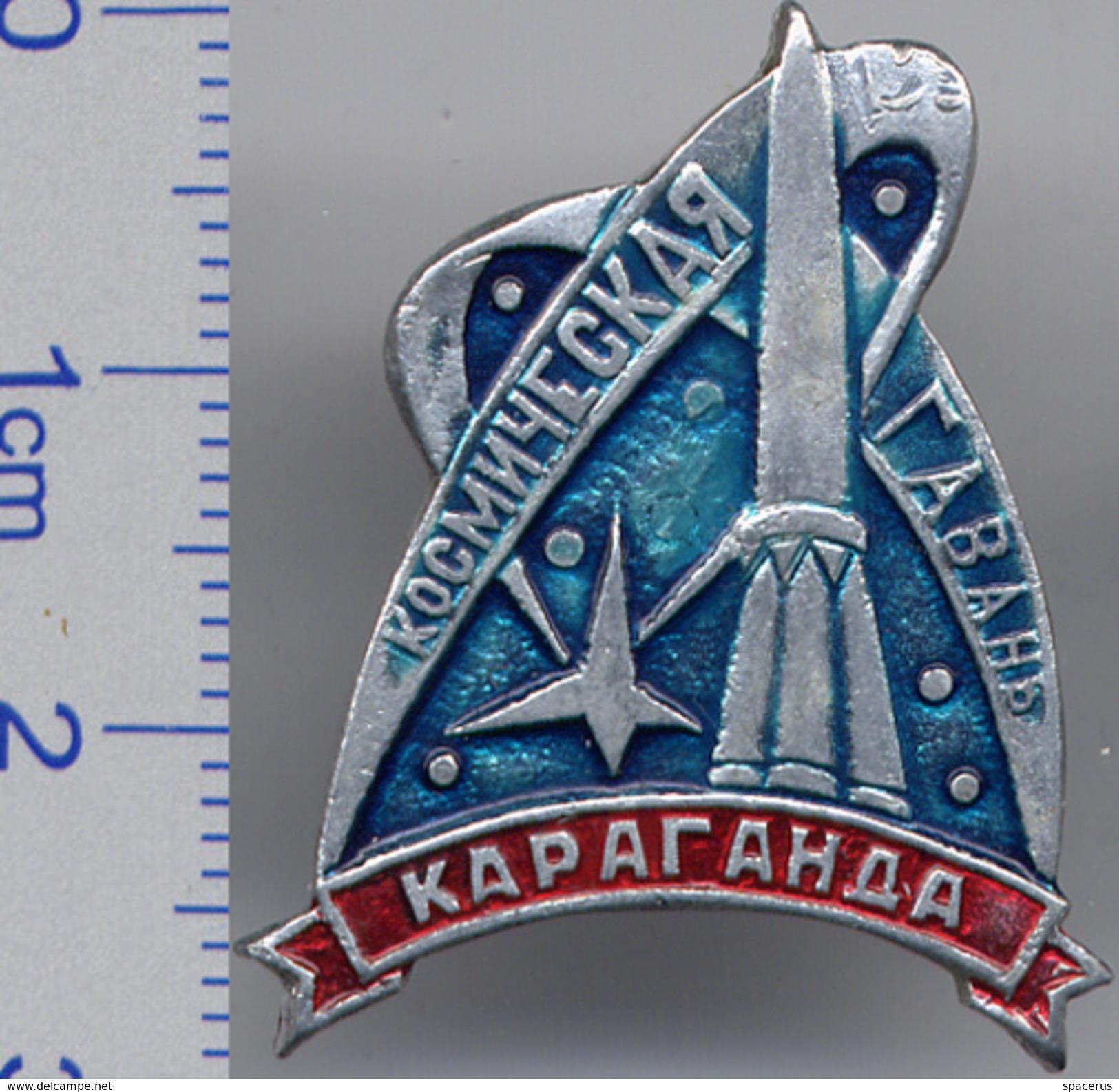127 Soviet Russian Pin. Space Harbor Karaganda City - Space