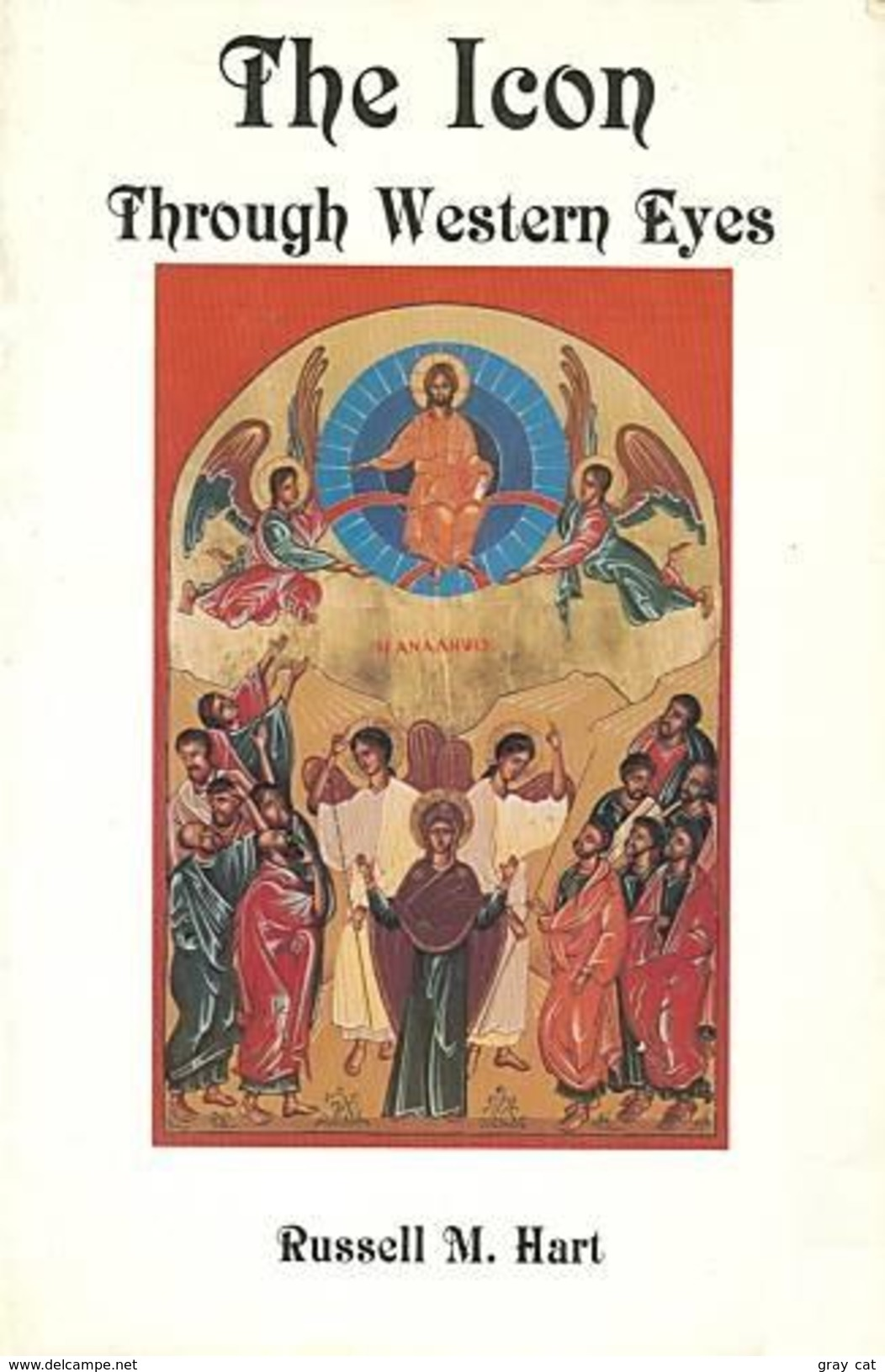 The Icon Through Western Eyes By Russell Hart (ISBN 9780872431867) - Christianity, Bibles